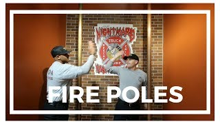 Fire Poles - What's the Story?