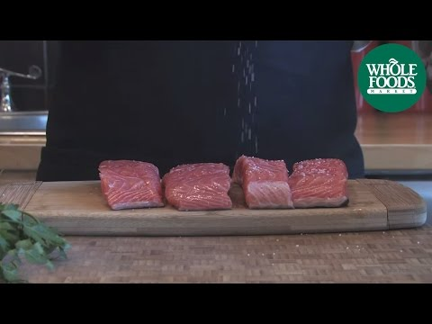 Easy Cooking: Surefire Salmon | Quick & Simple | Whole Foods Market