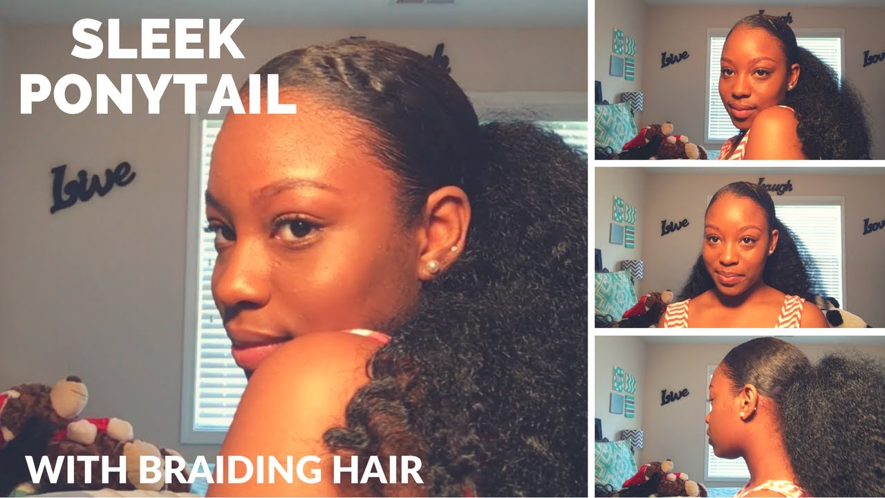 The Best Sleek Ponytail With Braiding Hair|Updated - YouTube