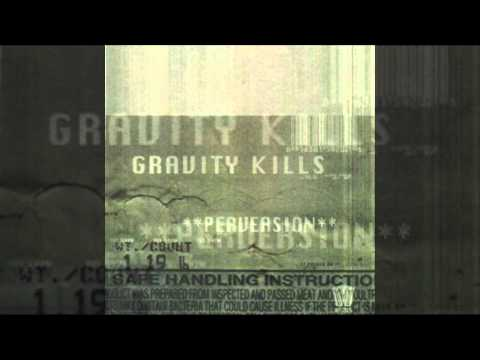 "Gravity Kills - 1998 - ""Perversion"" (Full Length album)"