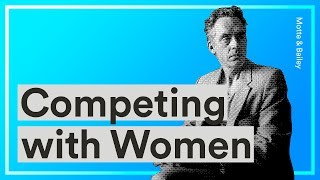 Competing with Women — Jordan Peterson and Camille Paglia on Competing With and Standing Up To Women