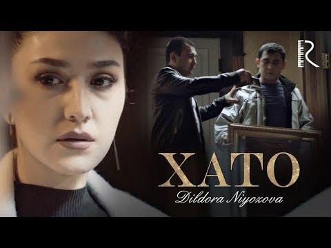 Dildora Niyozova - Xato | Дилдора Ниёзова - Хато