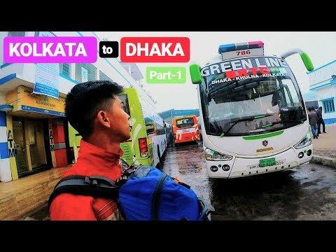 BANGLADESH : KOLKATA TO DHAKA BUS JOURNEY | Part - 1