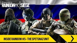 Tom Clancy's Rainbow Six Siege - Inside Rainbow #5 – The Spetsnaz Unit [EUROPE]