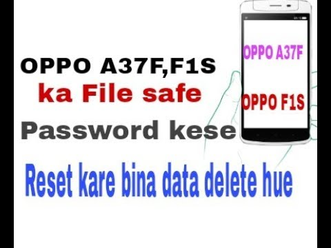 Unlock Oppo File Safe and Reset password of file safe in