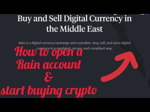 Rain Crypto Currency Exchange – How to open an account and start buying crypto