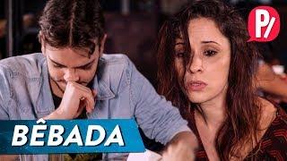 BÊBADA NO ENCONTRO | PARAFERNALHA