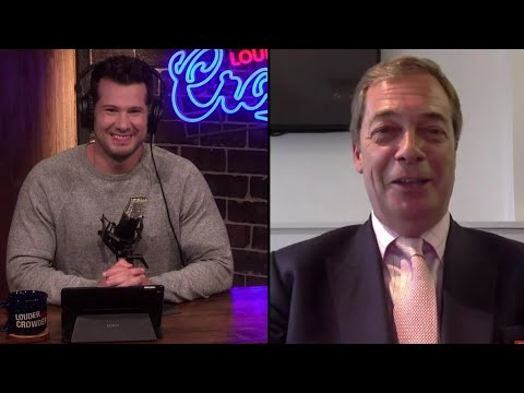 Nigel Farage Interview on Louder with Crowder