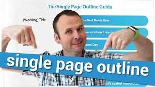 Get Your Movie Script Read: The Single Page Outline