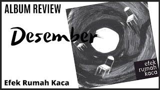EFEK RUMAH KACA – DESEMBER dengan lirik (REVIEW & REACTION) #EP132 Season 2