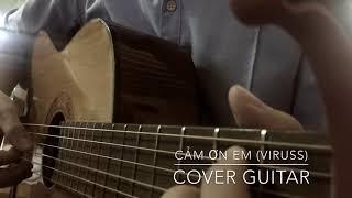 CẢM ƠN EM - (ViruSs Đặng Tiến Hoàng) - (Guitar Cover)(Rynn)