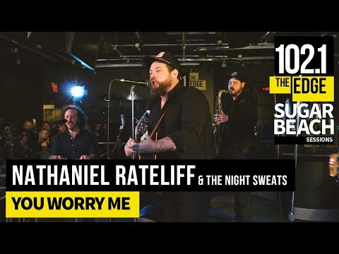 Nathaniel Rateliff & The Night Sweats  You Worry Me  at the Edge