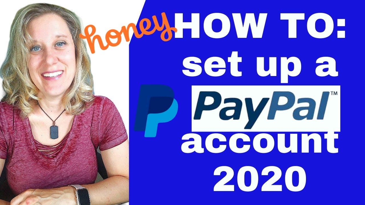 How To Create Paypal Account 2020? How To Setup Paypal Account Instructions, Guide, Tutorial