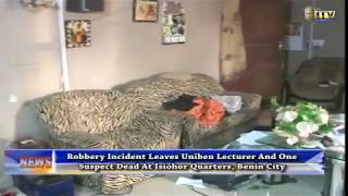 Robbery incident leaves UNIBEN lecturer, one suspect dead