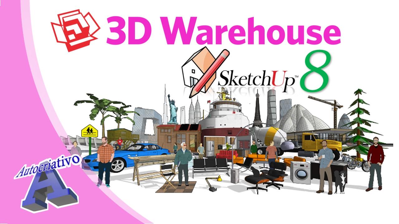 Como Baixar Componentes do 3D Warehouse para o SketchUp 8 - Autocriativo