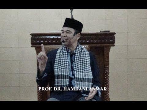 Pengajian Nuzulul Quran oleh Prof. Dr. Hamdani Anwar