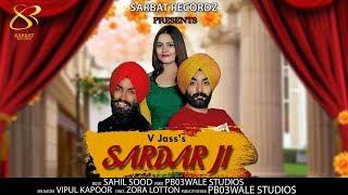 SARDAR JI - V JASS (FULL VIDEO) Rich boy |ZORA LOTTON|PB03STUDIOS|Latest Punjabi Song 2018
