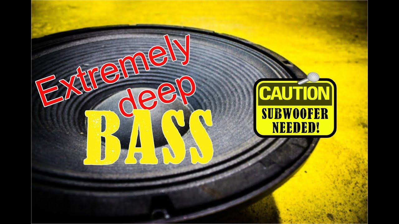 Deep Bass Sound Test for Speakers with Good Subwoofer - Bass is very low
