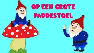 Nederlandse Kinderliedjes  Op Een Grote Paddestoel  etc