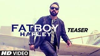 FAT BOY HARLEY   Teaser   Armaan Khaira   Latest Punjabi Song 2017