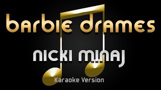 Nicki Minaj - Barbie Dreams (Karaoke) ♪
