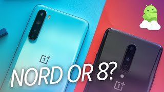 OnePlus Nord vs. OnePlus 8: Easy Choice!