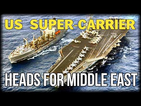 US SUPER CARRIER HEADS FOR MIDDLE EAST