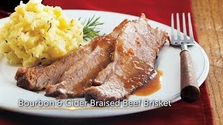 Bourbon And Cider Braised Beef Brisket - Foodie - Canada