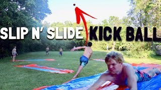 EXTREME SLIP N' SLIDE KICK BALL!