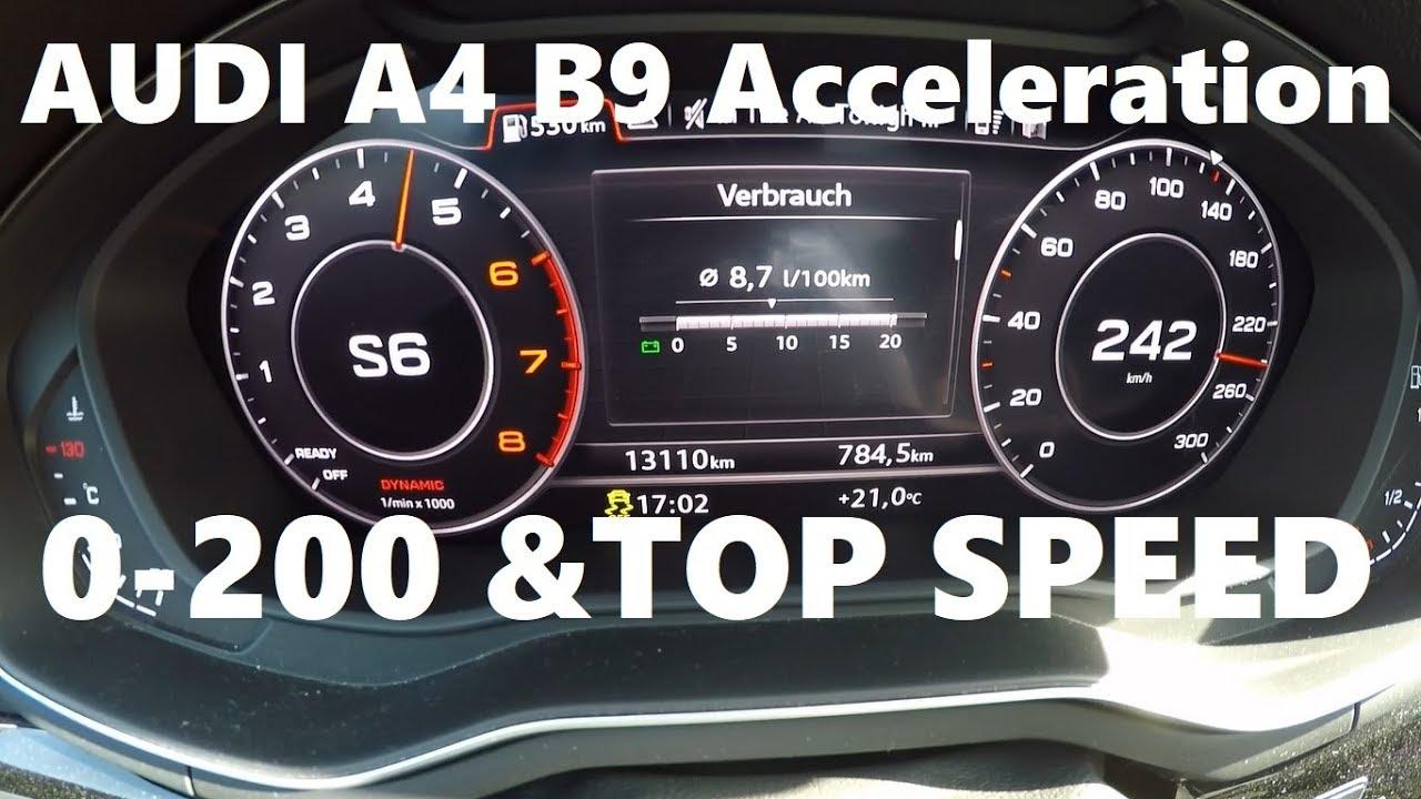 Audi A4 B9 20 Tfsi 190 Hp 0 200 Top Speed 0 242 Kmh