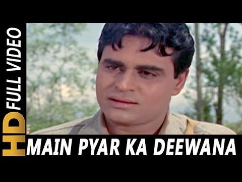 Main Pyar Ka Deewana | Mohammed Rafi | Ayee Milan Ki Bela 1964 Songs | Rajendra Kumar