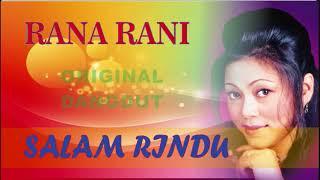 Download RANA RANI SALAM RINDU FULL ALBUM ORIGINAL DANGDUT