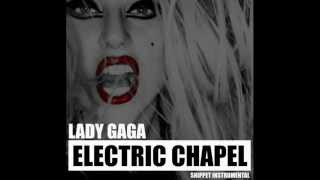 Lady Gaga - Electric Chapel (Audio)