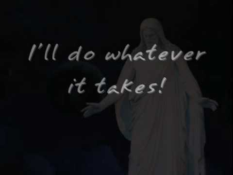 LDS - EFY - whatever it takes lyrics slideshow