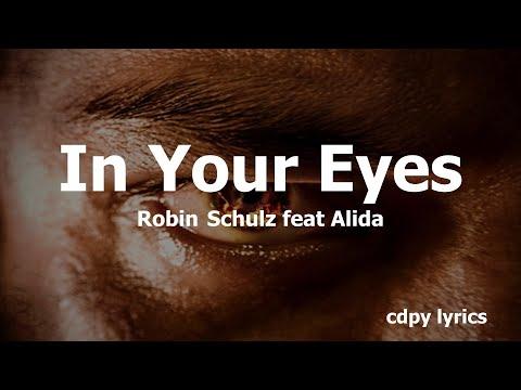 Robin Schulz Feat Alida - In Your Eyes (Lyrics)