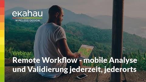 German Webinar:  Remote Workflow - mobile Analyse und Validierung jederzeit, jederorts