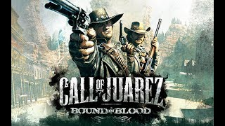 Call of Juarez: Bound in Blood (Game Movie)