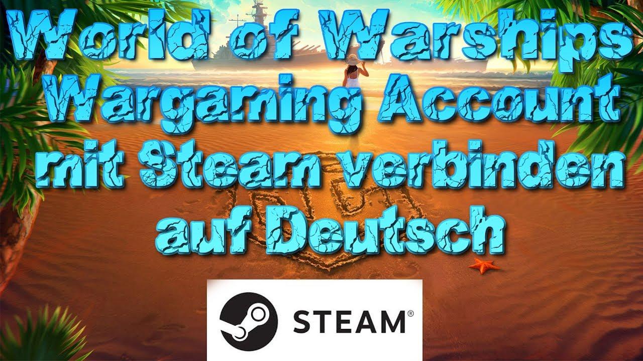 World Of Warships Mit Steam Verbinden