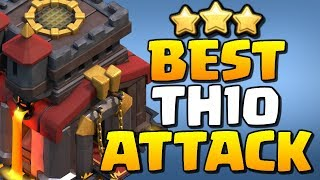 BEST TH10 Attack Strategy for 2019 in Clash of Clans!