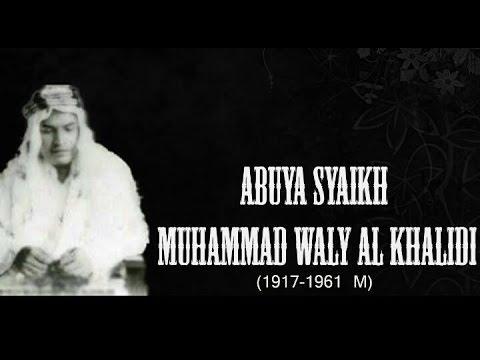 Manaqib Abuya Muda Waly Al Khalidy (1917 - 1961  M )