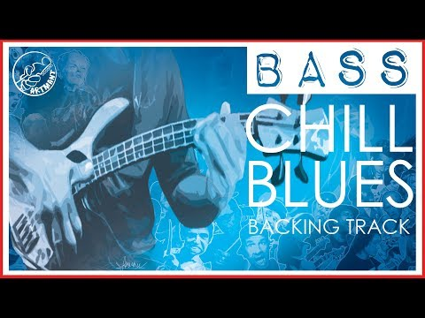 Bass Backing Track  | Chill Blues in B