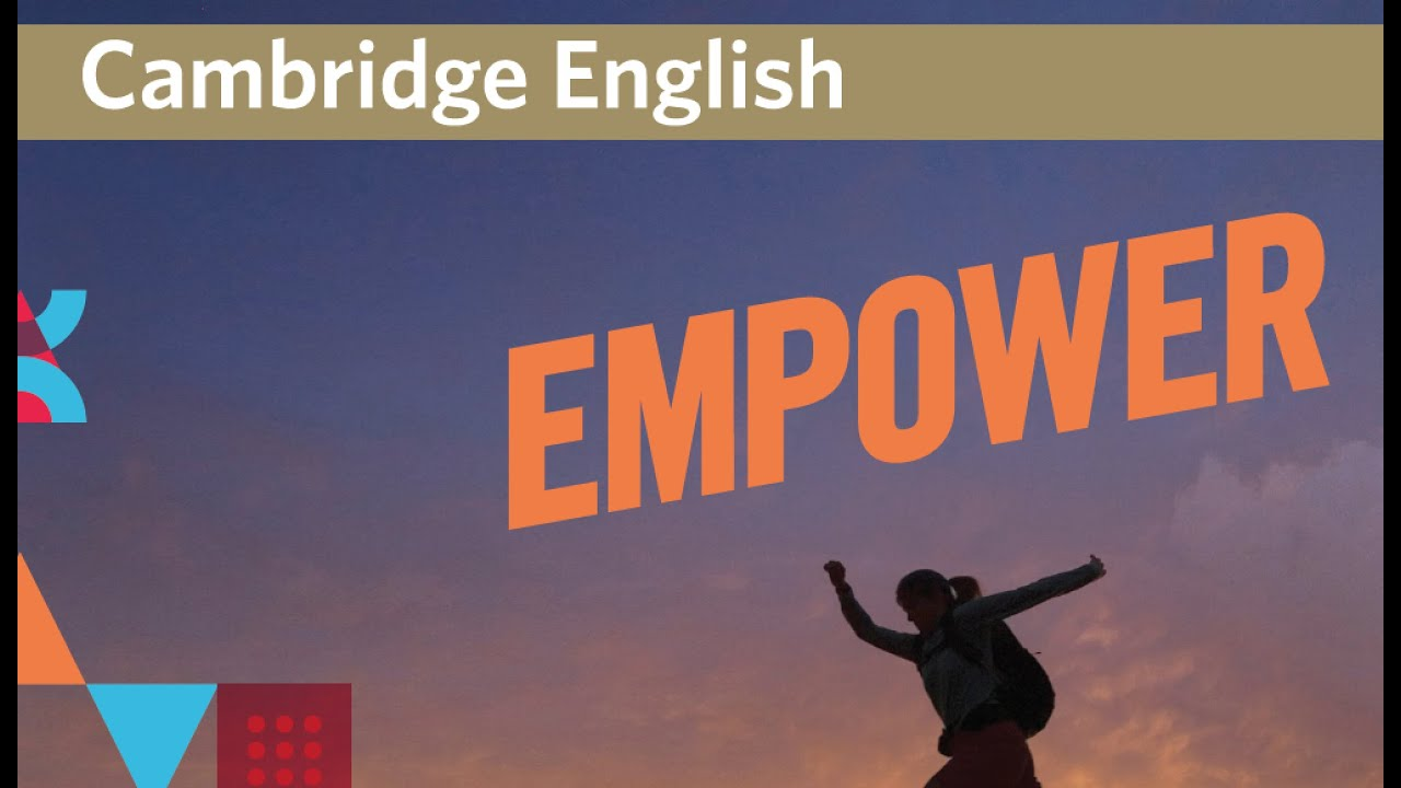 Cambridge English Empower - How does it work?