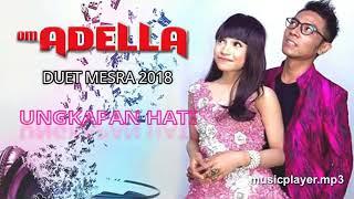Single Terbaru -  Dangdut Om Adella Live Duet Romantis Tasya Rosmala