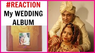 My Wedding Album #Reaction | ShrutiArjunAnand