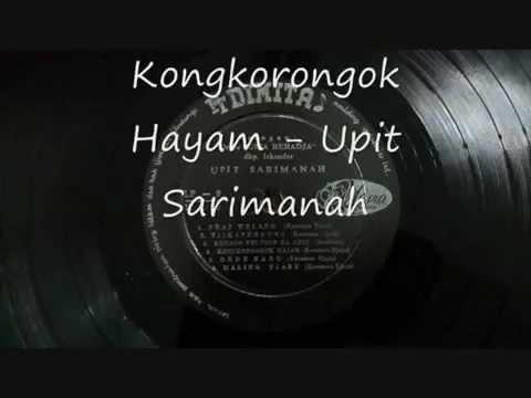 Kongkorongok Hayam (cipt. Kosaman Djaja) - Upit Sarimanah