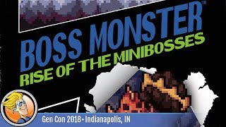Boss Monster: Rise of the Minibosses — game preview at Gen Con 2018