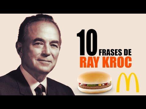 10 FRASES DE RAY KROC  MCDONALDS