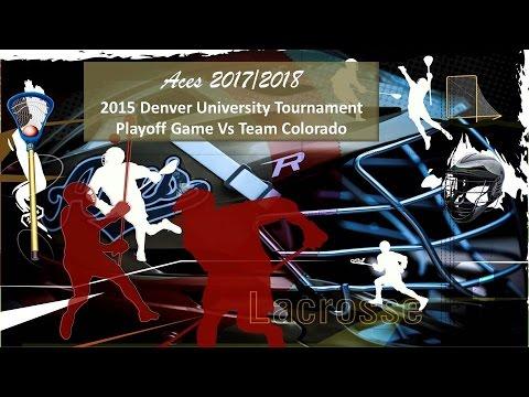 2017/18 Playoff Game vs Team Colorado - 2015 Denver University Tournament
