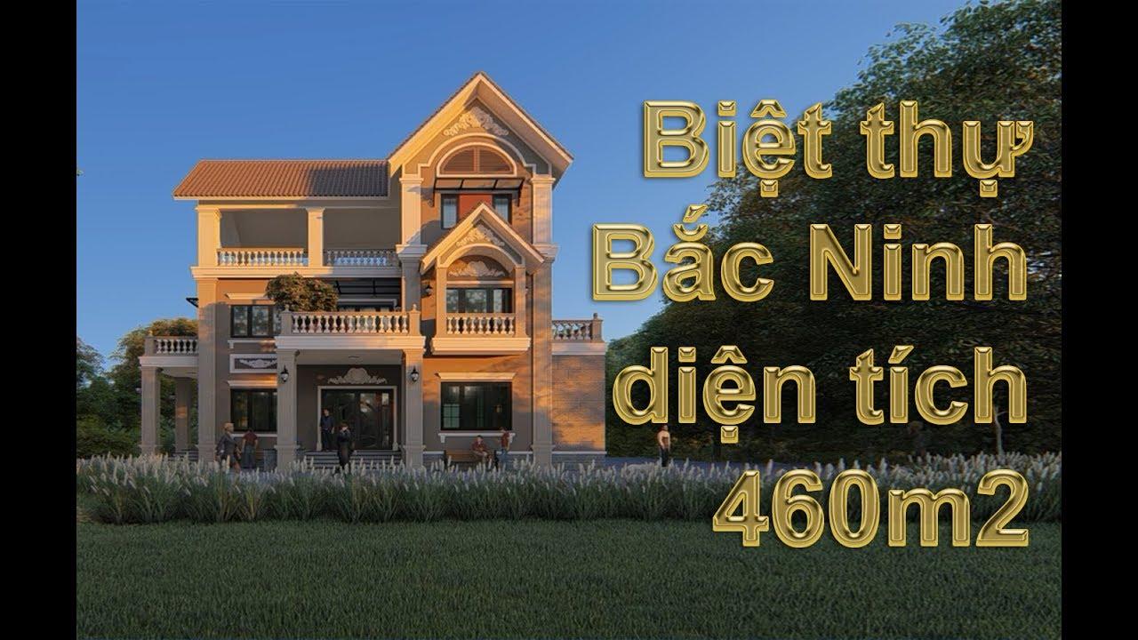 Bac Ninh Villa 460m2 – Thiết kế biệt thự 3 tầng pháp cổ với diện tích 460m2
