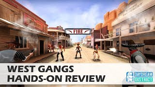 The Wild West in VR - West Gangs for Daydream VR Hands-On Review